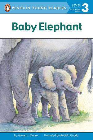 Baby Elephant by Ginjer L. Clarke