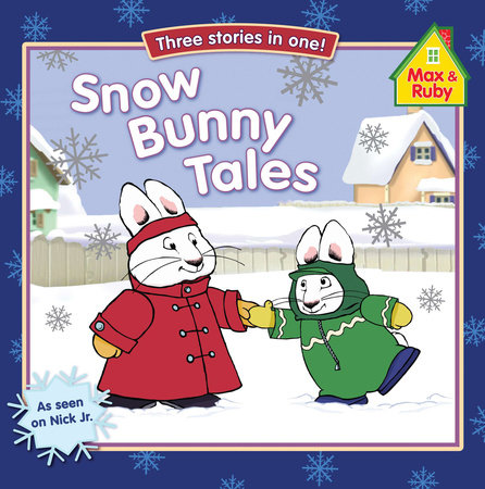 Snow Bunny Tales by Grosset & Dunlap