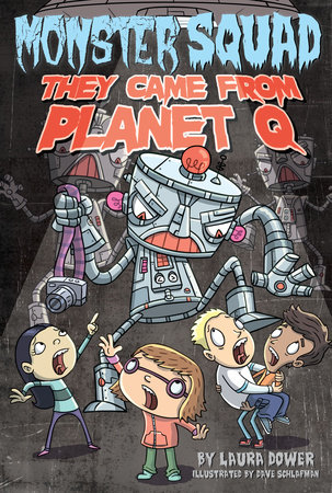 They Came From Planet Q #4 by Laura Dower