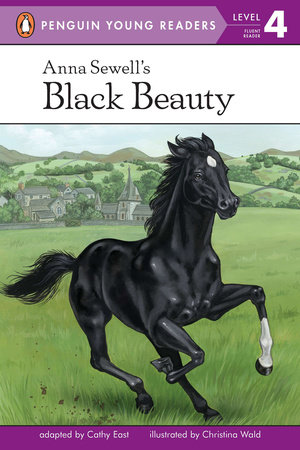 Anna Sewell's Black Beauty by Cathy East