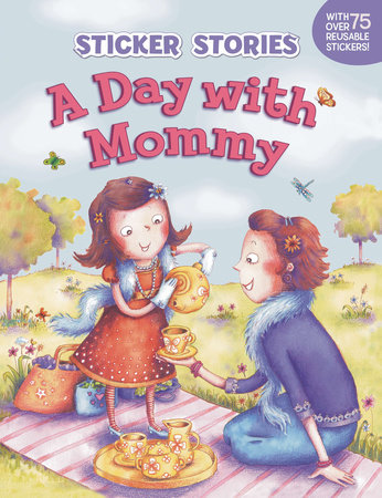 A Day with Mommy by