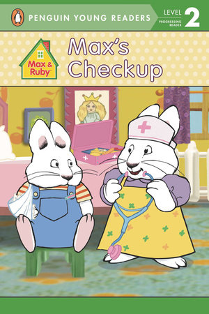 Max's Checkup by Penguin Young Readers