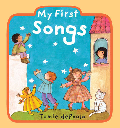 My First Songs by Tomie dePaola