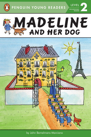 Madeline and Her Dog by John Bemelmans Marciano