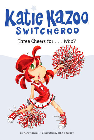 Three Cheers for...Who? #35 by Nancy Krulik