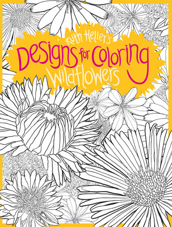 Designs for Coloring: Wild Flowers by