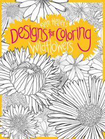 Designs for Coloring: Wild Flowers