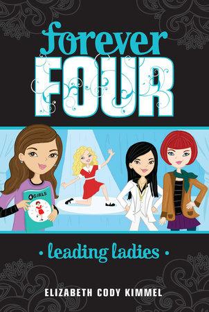 Leading Ladies #2 (HC) by Elizabeth Cody Kimmel