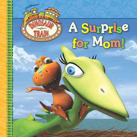 A Surprise for Mom! by Grosset & Dunlap