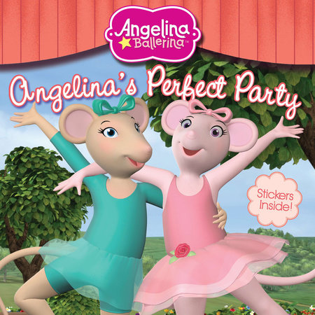 Angelina's Perfect Party by Katharine Holabird