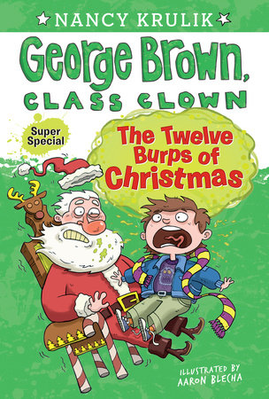 The Twelve Burps of Christmas by Nancy Krulik