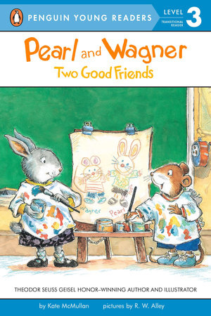Pearl and Wagner: Two Good Friends by Kate McMullan