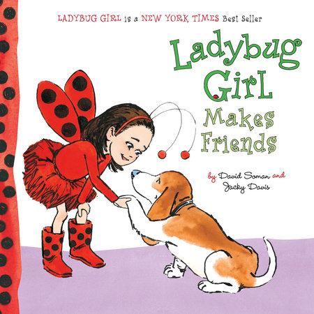 Ladybug Girl Makes Friends by Jacky Davis