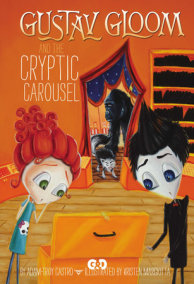 Gustav Gloom and the Cryptic Carousel #4
