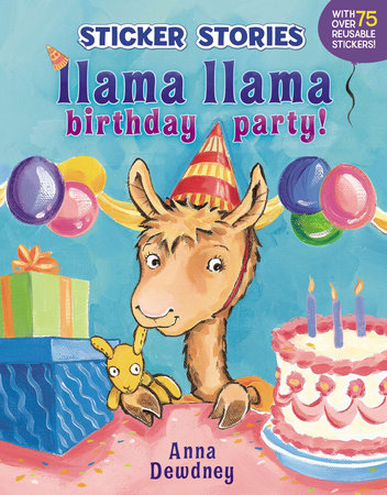 Llama Llama Birthday Party! by Anna Dewdney