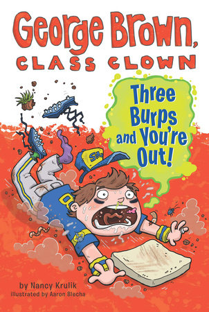 Three Burps and You're Out #10 by Nancy Krulik