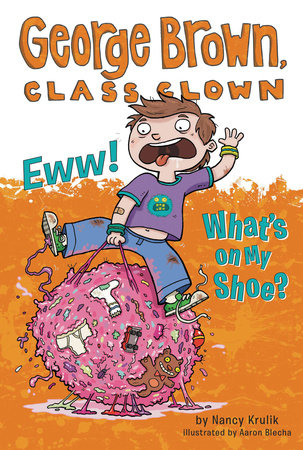 Eww! What's on My Shoe? #11 by Nancy Krulik