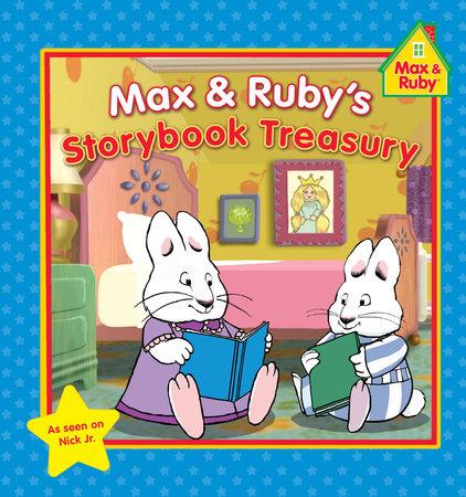 Max & Ruby's Storybook Treasury by Grosset & Dunlap