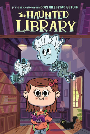 The Haunted Library #1 by Dori Hillestad Butler