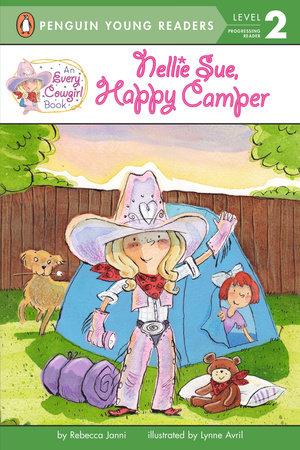 Nellie Sue, Happy Camper by Rebecca Janni