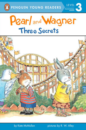 Pearl and Wagner: Three Secrets by Kate McMullan