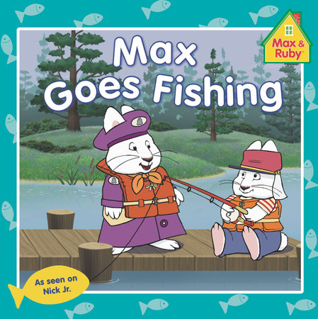Max Goes Fishing by Grosset & Dunlap