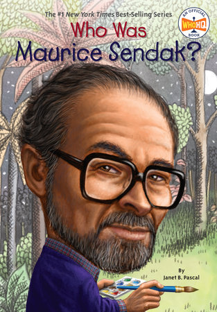 Who Was Maurice Sendak? by Janet B. Pascal