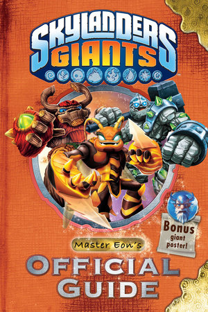 Skylanders Giants: Master Eon's Official Guide by Activision Publishing, Inc.