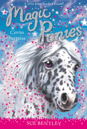 Circus Surprise #7 by Sue Bentley
