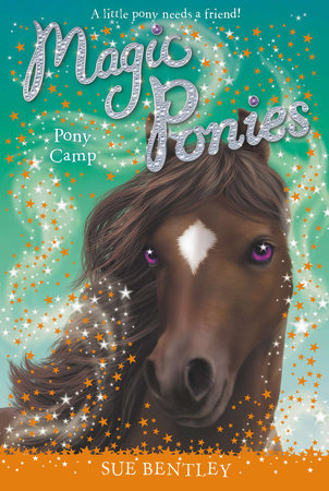 Pony Camp #8 by Sue Bentley