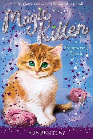 A Shimmering Splash #11 by Sue Bentley