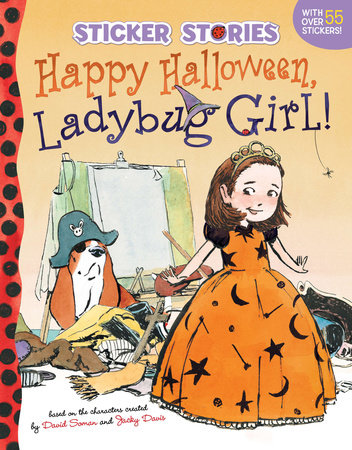 Happy Halloween, Ladybug Girl! by David Soman and Jacky Davis