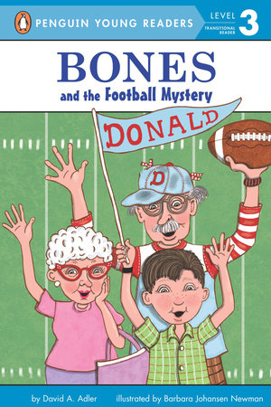 Bones and the Football Mystery by David A. Adler