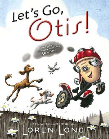 Let's Go, Otis! by Loren Long