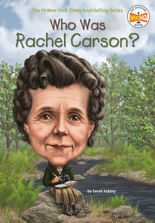 Who Was Rachel Carson? by Sarah Fabiny