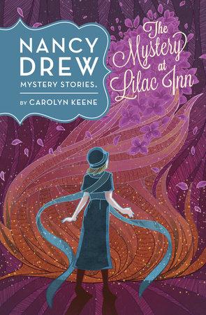 The Mystery at Lilac Inn #4 by Carolyn Keene