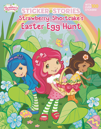 Strawberry Shortcake's Easter Egg Hunt by Grosset & Dunlap