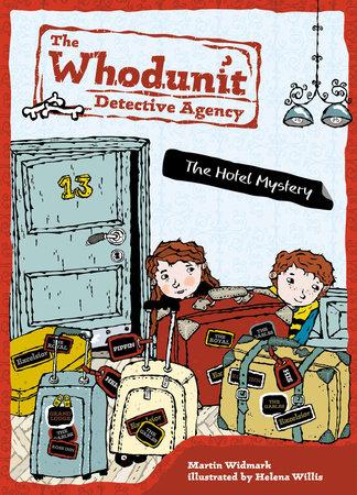 The Hotel Mystery #2 by Martin Widmark