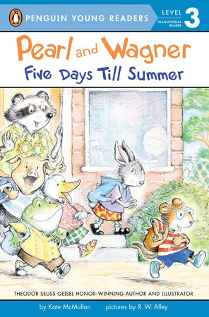 Pearl and Wagner: Five Days Till Summer by Kate McMullan