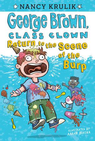 Return to the Scene of the Burp #19 by Nancy Krulik