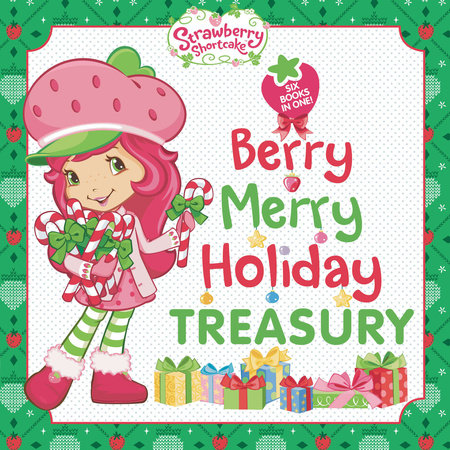 Berry Merry Holiday Treasury by Grosset & Dunlap