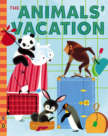 The Animals' Vacation by Shel Haber