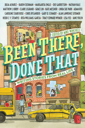 Been There, Done That: Writing Stories from Real Life by Mike Winchell
