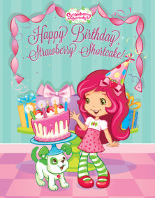 Happy Birthday, Strawberry Shortcake