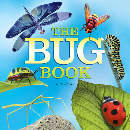 The Bug Book by Sue Fliess