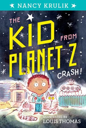 Crash! #1 by Nancy Krulik