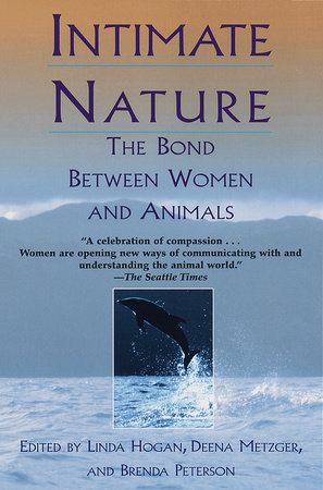 Intimate Nature by Barbara Peterson, Brenda Peterson and Deena Metzger