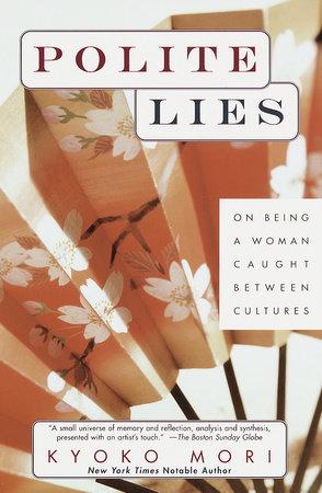 Polite Lies by Kyoko Mori