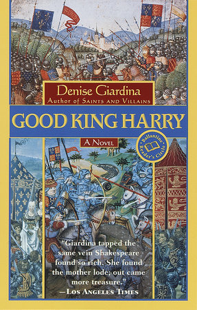 Good King Harry by Denise Giardina