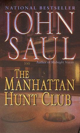 The Manhattan Hunt Club by John Saul